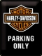 Harley Davidson Parking Only Blechschild 30 x 40 cm