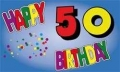 50.Geburtstag Fahne / Flagge 90x150 cm Happy Birthday