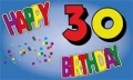 30.Geburtstag Fahne / Flagge 90x150 cm Happy Birthday